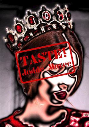 Bog, hæftet Taste! af Jodde Maree