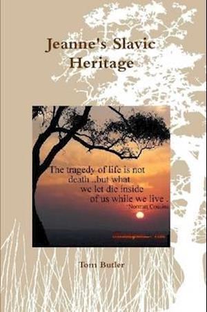 Bog, hæftet Jeanne's Slavic Heritage af Tom Butler