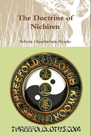 Bog, hæftet The Doctrine of Nichiren af Sylvain Chamberlain-Nyudo