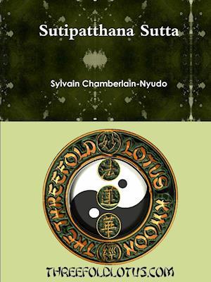 Bog, paperback Sutipatthana Sutta af Sylvain Chamberlain-Nyudo