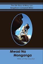 Mwasi Na Monganga
