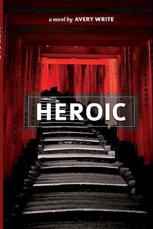 Bog, hæftet Heroic af Avery Write