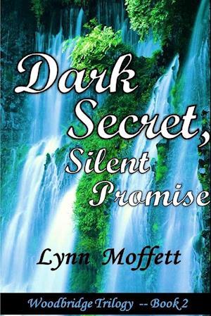 Bog, hæftet DARK SECRET, SILENT PROMISE af Lynn Moffett