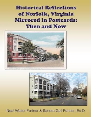Historical Reflections of Norfolk, Virginia Mirrored in Postcards