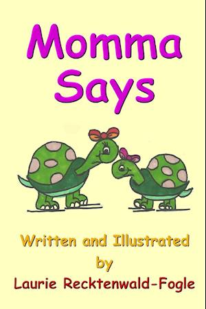 Bog, paperback Momma Says af Laurie Recktenwald-Fogle