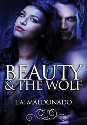 Bog, hardback Beauty & The Wolf af L.A. Maldonado