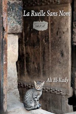 Bog, paperback La Ruelle Sans Nom af Ali El-Kady