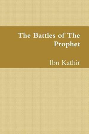 Bog, hæftet The Battles of The Prophet af Ibn Kathir
