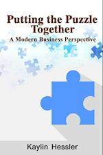 Putting the Puzzle Together: A Modern Business Perspective
