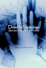 Dead Whisperings: Short Stories about the Fall of Tarthalla