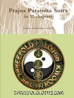 Prajna Paramita Sutra in 32 chapters