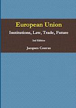 European Union Institutions, Law, Trade, Future 2nd Edition - A5 reprint af Jacques Couvas