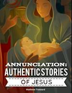 Annunciation: Authentic Stories of Jesus af Mathew Tuward