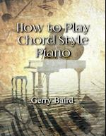 How to Play Chord Style Piano af Gerry Baird