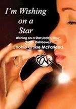 Wishing on a Star:Jade's Story (Black Rainbows)