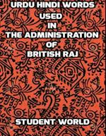 Urdu Hindi Words Used In the Administration of British Raj af Student World