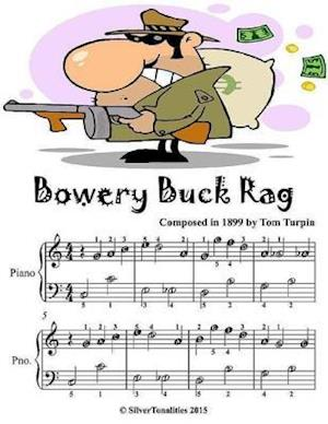 Bowery Buck Rag - Easiest Piano Sheet Music Junior Edition af Silver Tonanlities