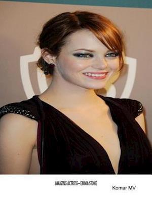 Amazing Actress - Emma Stone