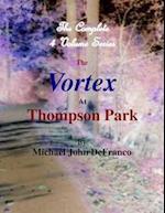 Vortex At Thompson Park - The Complete 4 Volume Set