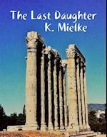 Last Daughter af K Mielke
