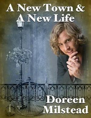 New Town & a New Life af Doreen Milstead