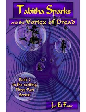 Tabitha Sparks and the Vortex of Dread