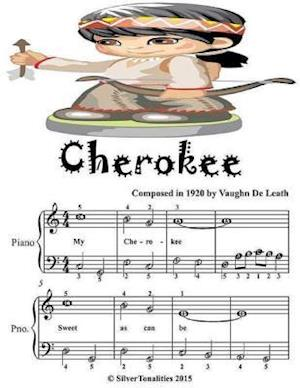 Cherokee - Easiest Piano Sheet Music Junior Edition af Silver Tonalities