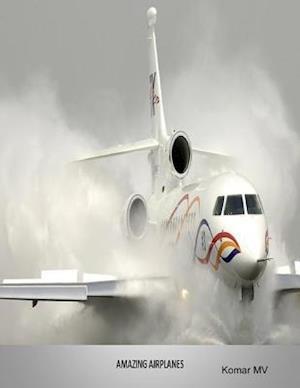 Amazing Airplanes af Komar MV