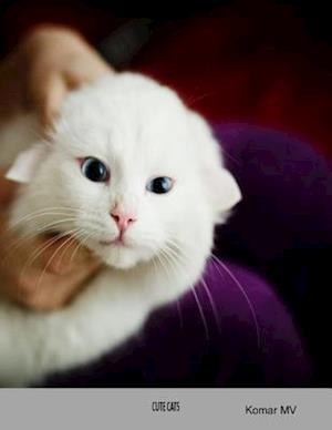Cute Cats af Komar MV