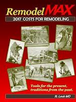 2017 RemodelMAX Unit Cost Estimating Manual for Remodeling - St. Louis MO & Vicinity