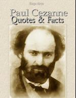 Paul Cezanne: Quotes & Facts