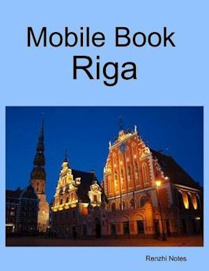 Mobile Book Riga af Renzhi Notes