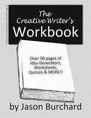 Creative Writer's Workbook af Jason Burchard