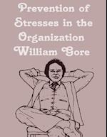 Prevention of Stresses in the Organization af William Gore