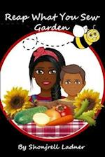 """Reap What You Sew Garden """"Special Edition"""" af Shonjrell Ladner"""