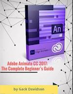 Adobe Animate Cc 2017: The Complete Beginner's Guide af Gack Davidson