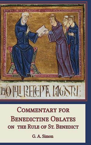 Commentary for Benedictine Oblates on the Rule of St. Benedict
