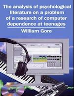 Analysis of Psychological Literature on a Problem of a Research of Computer Dependence at Teenages