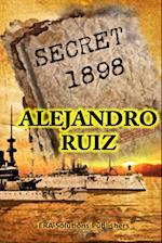 Secret 1898... the hidden story