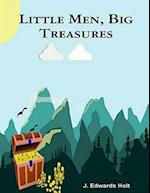 Little Men, Big Treasures