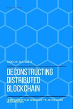 Deconstructing Distributed Blockchain