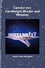 Camdor Inn: Candlelight,Murder and Whiskey