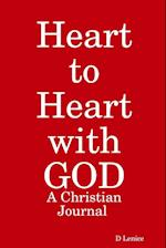 Heart to Heart with GOD: A Christian Journal