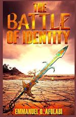 The Battle of Identity af Emmanuel O. Afolabi