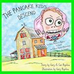 The Pancake Kids Descend