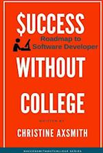$uccess Without College - Roadmap to Software Developer