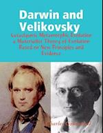 Darwin and Velikovsky : Cataclysmic Metamorphic Evolution a Materialist Theory of Evolution Based on New Principles and Evidence af Charles Ginenthal