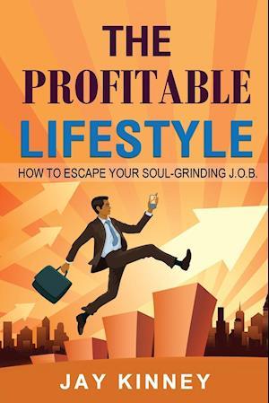 The Profitable Lifestyle