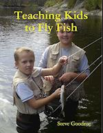 Teaching Kids to Fly Fish