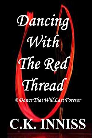 Dancing With The Red Thread